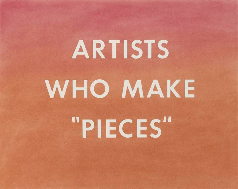 "ARTISTS WHO MAKE ""PIECES"" 1976 by Edward Ruscha born 1937"